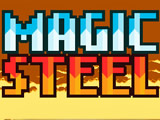 Magic Steel